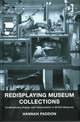 Redisplaying Museum Collections - Paddon, Hannah - ISBN: 9781409447078