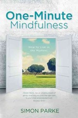 One-minute Mindfulness - Parke, Simon - ISBN: 9781781804964