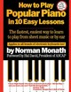 How To Play Popular Piano In 10 Easy Lessons - Monath, Norman - ISBN: 9780671530679
