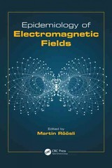Epidemiology Of Electromagnetic Fields - Roosli, Martin (EDT) - ISBN: 9781466568167