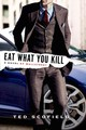 Eat What You Kill - Scofield, Ted - ISBN: 9781250061430