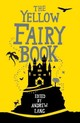 The Yellow Fairy Book - Lang, Andrew (EDT) - ISBN: 9781843915409