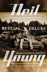 Special deluxe - Neil Young - ISBN: 9789400505711