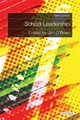School Leadership - Mcmahon, Margery; Forde, Christine; Draper, Janet; Murphy, Daniel; O'Brien, Jim - ISBN: 9781780460512