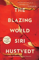 The Blazing World - Hustvedt, Siri - ISBN: 9781476747248