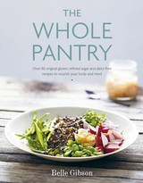 The Whole Pantry - Gibson, Belle - ISBN: 9780718180416