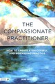 Compassionate Practitioner - Wood, Jane - ISBN: 9781848192225