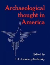 Archaeological Thought In America - ISBN: 9780521406437