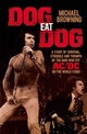 Dog Eat Dog - Browning, Michael - ISBN: 9781760111915