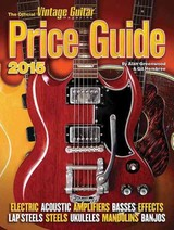 Official Vintage Guitar Magazine Price Guide 2015 - Hembree, Gil; Greenwood, Alan - ISBN: 9781884883347