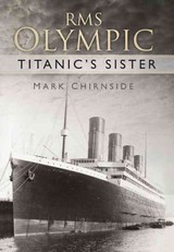 Rms Olympic - Chirnside, Mark - ISBN: 9780752491516