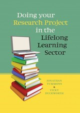 Doing Your Research Project In The Lifelong Learning Sector - Tummons, Jonathan - ISBN: 9780335246151