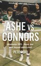Ashe Vs Connors - Bodo, Peter - ISBN: 9781781313954