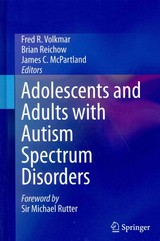 Adolescents And Adults With Autism Spectrum Disorders - Volkmar, Fred R. (EDT)/ Reichow, Brian (EDT)/ Mcpartland, James C. (EDT) - ISBN: 9781493905058