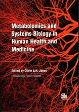 Metabolomics And Systems Biology In Human Health And Medicine - Jones, Oliver A. H. (EDT) - ISBN: 9781780642000