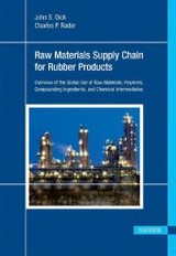 Understanding The Global Chemical Supply Chain To The Rubber Industry - Dick, John - ISBN: 9781569905371