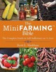 Mini Farming Bible - Markham, Brett L. - ISBN: 9781629144900