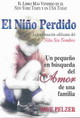 El Niño Perdido/ The Lost Boy - Pelzer, David J. - ISBN: 9780757301674