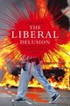 Liberal Delusion - Marsh, John - ISBN: 9781906791995