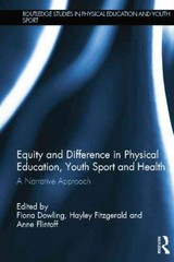 Equity And Difference In Physical Education, Youth Sport And Health - Dowling, Fiona (EDT)/ Fitzgerald, Hayley (EDT)/ Flintoff, Anne (EDT) - ISBN: 9781138795785