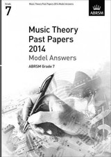 Music Theory Past Papers 2014 Model Answers, Abrsm Grade 7 - Abrsm - ISBN: 9781848497184
