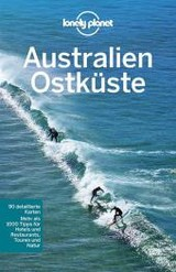 Lonely Planet Australien Ostküste - Rawlings-way, Charles - ISBN: 9783829723473