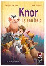 Knor is een held - Monique Berndes - ISBN: 9789051163704