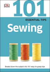 101 Essential Tips Sewing - (NA) - ISBN: 9780241014707