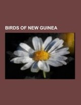 Birds of New Guinea - ISBN: 9781155517537