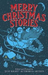 """Merry Christmas Stories - """"just, Right"""" Authors And Artists - ISBN: 9780486494920"""
