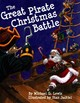 Great Pirate Christmas Battle, The - Lewis, Michael - ISBN: 9781455619344