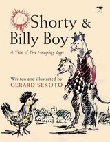 Shorty & Billy Boy - Sekoto, Gerard/ Sekoto, Gerard (ILT) - ISBN: 9781431406067