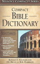 Nelson's Compact Series: Compact Bible Dictionary - Youngblood, Ronald F./ Bruce, Frederick Fyvie/ Harrison, R. K. - ISBN: 9780785252443