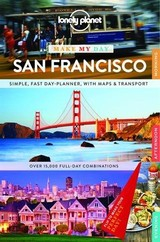 Lonely Planet Make My Day San Francisco - Lonely Planet Publications (COR) - ISBN: 9781743606995