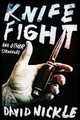 Knife Fight And Other Struggles - Nickle, David - ISBN: 9781771483049