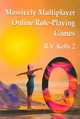 Massively Multiplayer Online Role-playing Games - Kelly, R.v. - ISBN: 9780786419159