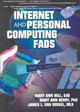 Internet And Personal Computing Fads - Bell, Mary Ann; Berry, Mary; Van Roekel, James L. - ISBN: 9780789017710