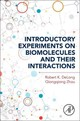 Introductory Experiments on Biomolecules and their Interactions - Zhou, Qiongqiong; Delong, Robert K. - ISBN: 9780128009697