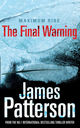 The Final Warning - Patterson, James - ISBN: 9780099528081