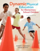 Dynamic Physical Education For Elementary School Children With Curriculum Guide - Beighle, Aaron; Pangrazi, Robert P. - ISBN: 9780134011356