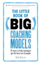 Little Book Of Big Coaching Models - Bates, Bob - ISBN: 9781292081496