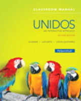 Unidos Classroom Manual + Quick Guide To Spanish Grammar + My SpanishLab Access Code - Guzmán, Elizabeth E./ Lapuerta, Paloma/ Liskin-Gasparro, Judith E./ Mediatheque Publishing Services (COR)/ Hemmer, Bob (EDT) - ISBN: 9780134117959