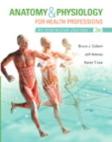 Anatomy & Physiology For Health Professions + Myhealthprofessionslab With Pearson Etext - Colbert, Bruce J./ Ankney, Jeff J./ Lee, Karen T. - ISBN: 9780134162287
