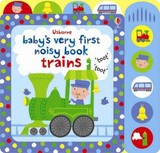 Baby's Very First Noisy Book Train - Watt, Fiona - ISBN: 9781409581550