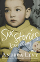 Six Stories And An Essay - Levy, Andrea - ISBN: 9781472222695