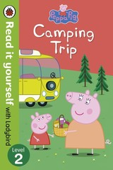 Peppa Pig: Camping Trip - Read It Yourself With Ladybird - Ladybird - ISBN: 9780723295297