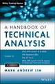 The Handbook Of Technical Analysis - Lim, Mark Andrew - ISBN: 9781118498910