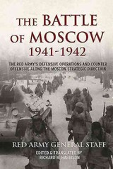 Battle Of Moscow 1941-1942 - Soviet General Staff - ISBN: 9781910294642