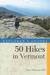 Explorer's Guide 50 Hikes In Vermont - Green Mountain Club - ISBN: 9781581571998