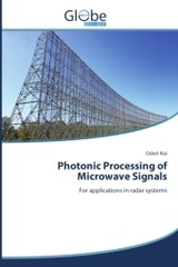 Photonic Processing Of Microwave Signals - Raz Oded - ISBN: 9783639645408